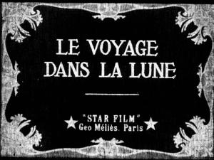 Le Voyage Dans la Lune title card